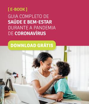 Guia completo de saúde e bem-estar durante a pandemia de Coronavírus